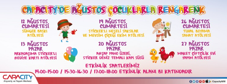 Capacity'de Ağustos Çocuklarla Rengarenk